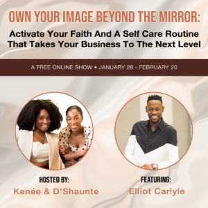 Elliot Carlyle's Promo for Own Your Image